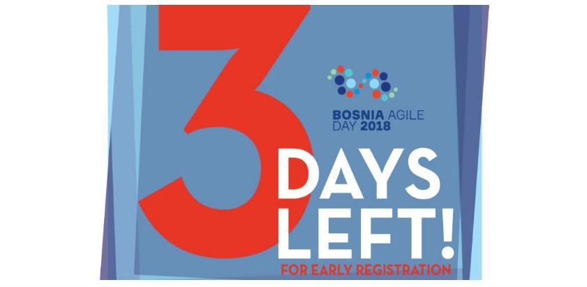 Još tri dana: Ističe rana registracija za Bosnia Agile Day 2018