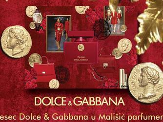 Mjesec Dolce & Gabbana u Mališić parfumeriji