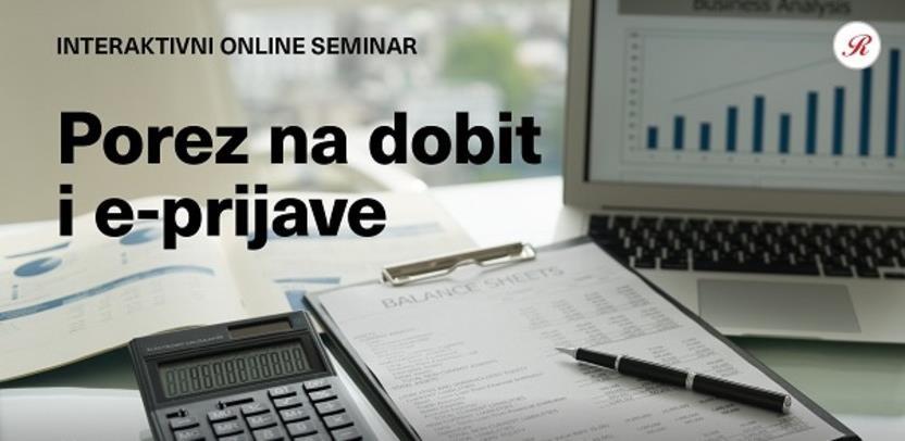 Novi interaktivni online seminar: Porez na dobit i e-prijave