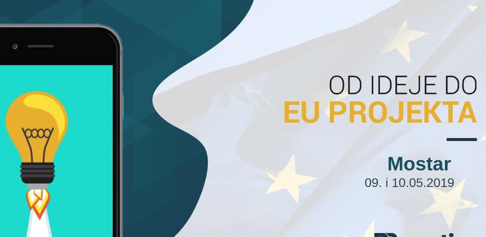 """Dvodnevna radionica """"Od ideje do EU projekta"""" u Mostaru"""