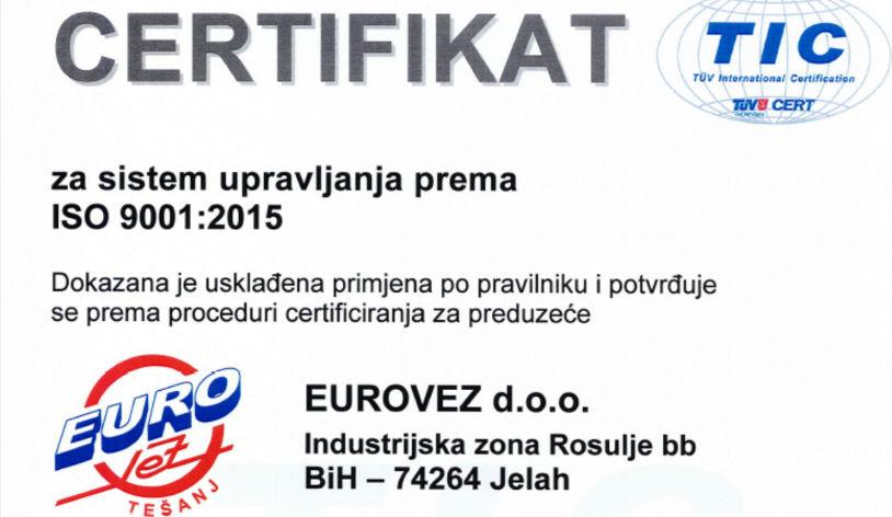 Euro Vez svoj kvalitet rada potvrdio certifikatom ISO 9001:2015