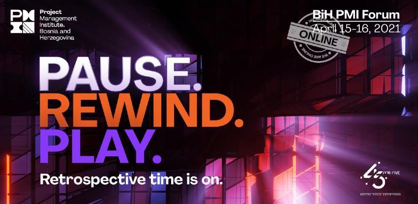 Sve je spremno za drugi BiH PMI Forum 'Pause. Rewind. Play. Retrospective time is on'