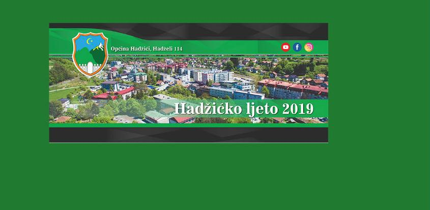 """Sutra otvaranje 13. kulturno-zabavne manifestacije """"Hadžićko ljeto"""""""
