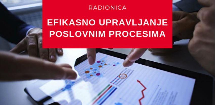 CPE radionica: Efikasno upravljanje poslovnim procesima