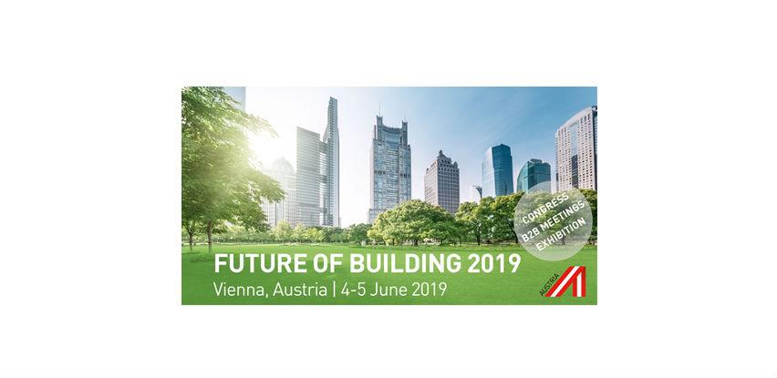 Future of Building u Beču – Kongres,stručna izložbai B2B Platforma