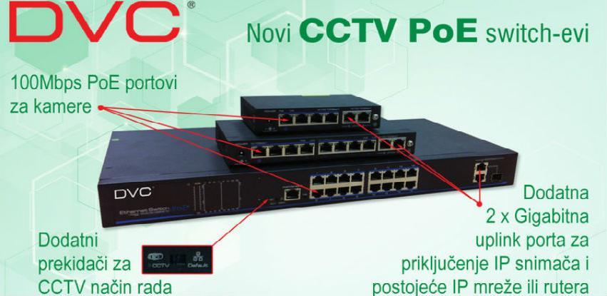 DSC d.o.o. Sarajevo: Tri nova DVC® CCTV PoE switch-a