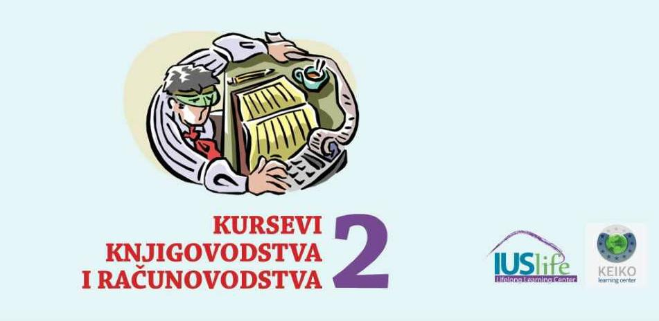 IUS Lifelong Learning Center organizuje kurseve knjigovodstva/računovodstva