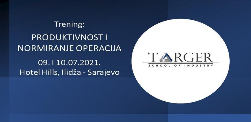 Targer organizira trening: Produktivnost i normiranje operacija