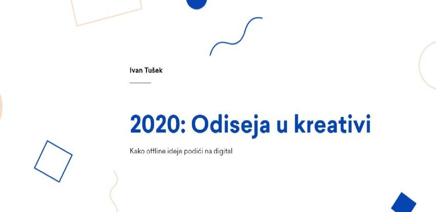 2020: Odiseja u kreativi - Kako offline ideje podići na digital