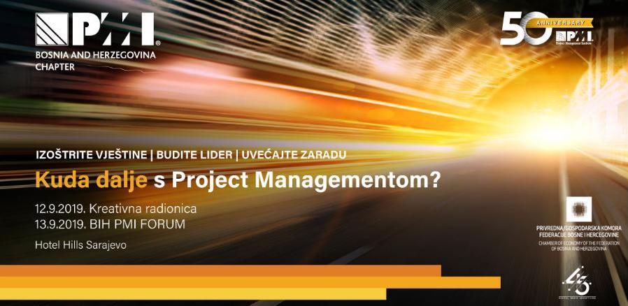 Učestvujte na PMI BiH Forumu i saznajte Kuda dalje sa Project Managementom