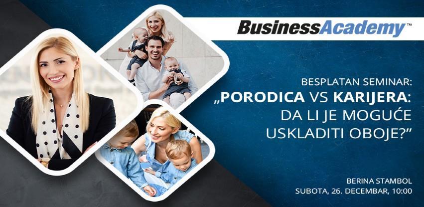 """BusinessAcademy organizuje besplatan seminar """"Porodica (i)li karijera?"""""""