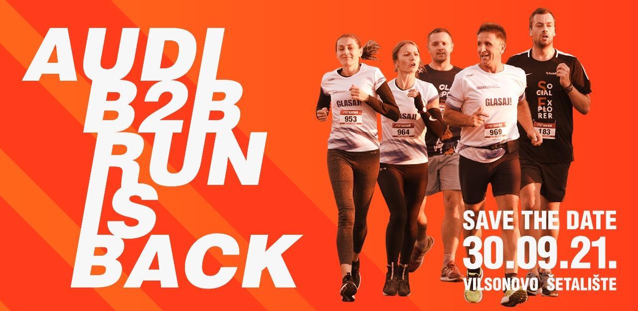 AUDI B2B RUN – Ponovo trčimo zajedno, ponovo slavimo zajedno 30. septembra 2021. u Sarajevu