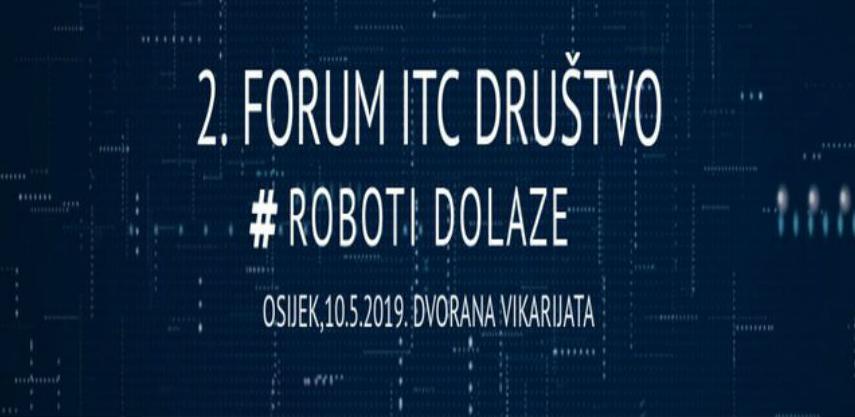 2. Međunarodni forum ICT – društvo: Roboti dolaze