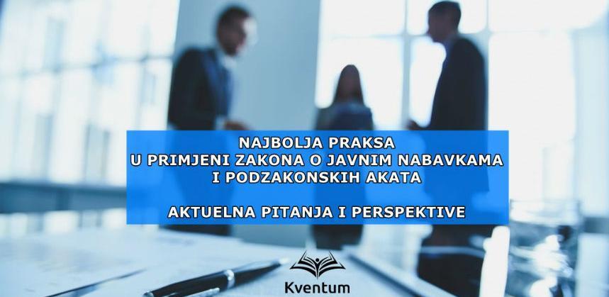 Primjena zakona o javnim nabavkama i podzakonskihakata - aktuelna pitanja