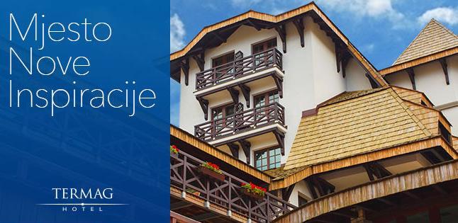 Hotel Termag - Vrela ljetna ponuda!