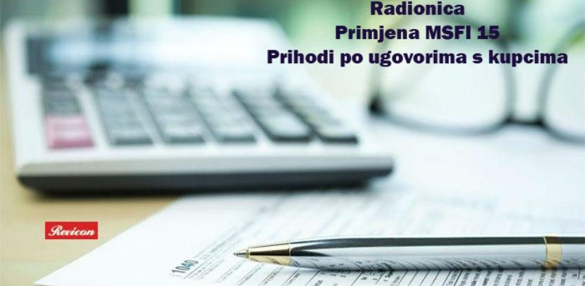 Radionica: Primjena MSFI 15, prihodi po ugovorima s kupcima