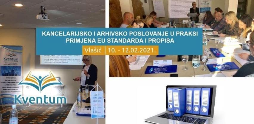 Seminar propisi i praktična primjena kancelarijskog i arhivskog poslovanja