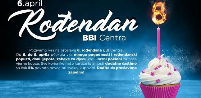 BBI Centar je pripremio mnoge pogodnosti i rođendanske popuste, dani ljepote, zabave za djecu kao i razni pokloni za vjerne kupce.