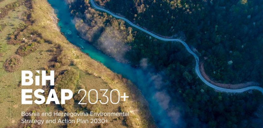 Započela izrada Strategije i Akcionog plana zaštite okoliša ESAP BiH 2030+