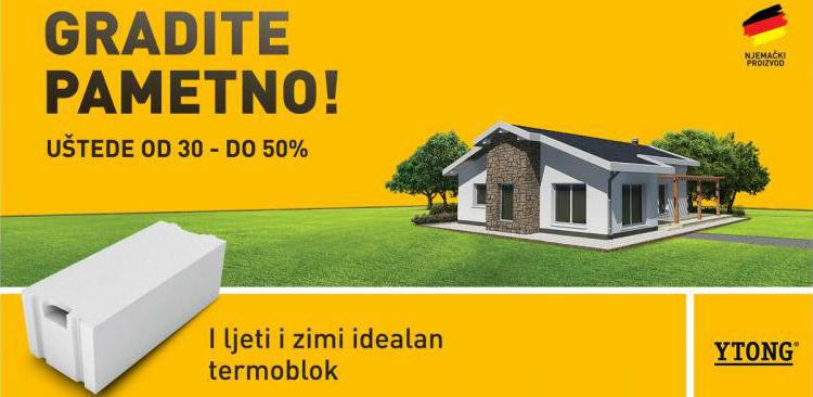 YTONG poručuje: Najviše vrijedi dom koji štedi!