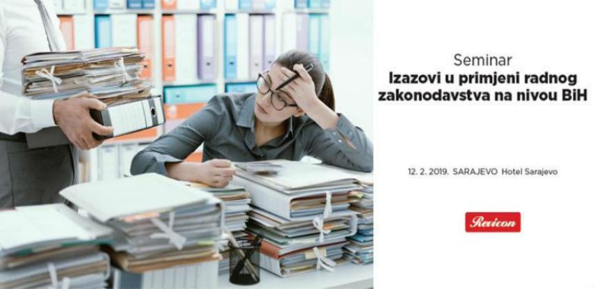 Seminar:Izazovi u primjeni radnog zakonodavstva na nivou BiH