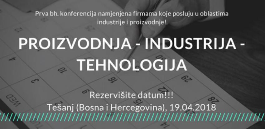 Prva bh. stručna konferencija namijenjena industrijskim i proizvodnim firmama