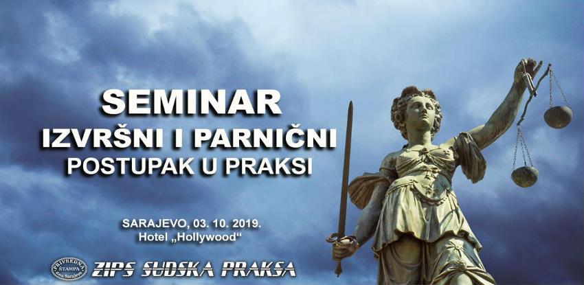 "Privredna štampa organizuje seminar ""Izvršni i parnični postupak u praksi"""