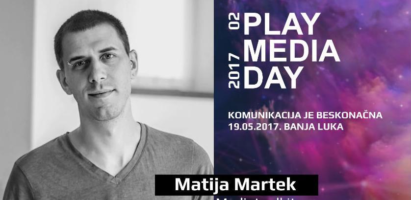 Matija Martek, na Play Media Day 02: Može metar PR-a?