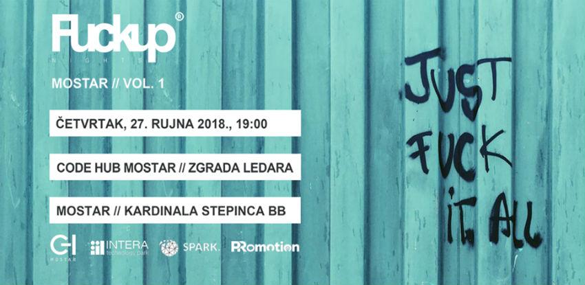 Otvorene prijave za prvo izdanje Fuckup Nights Mostar