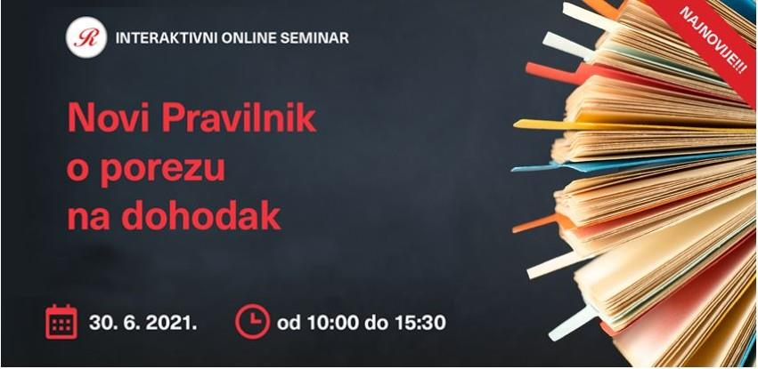 Interaktivni online seminar: Novi pravilnik o porezu na dohodak