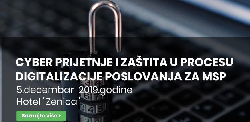 Cyber prijetnje i zaštita u procesu digitalizacije poslovanja za MSP