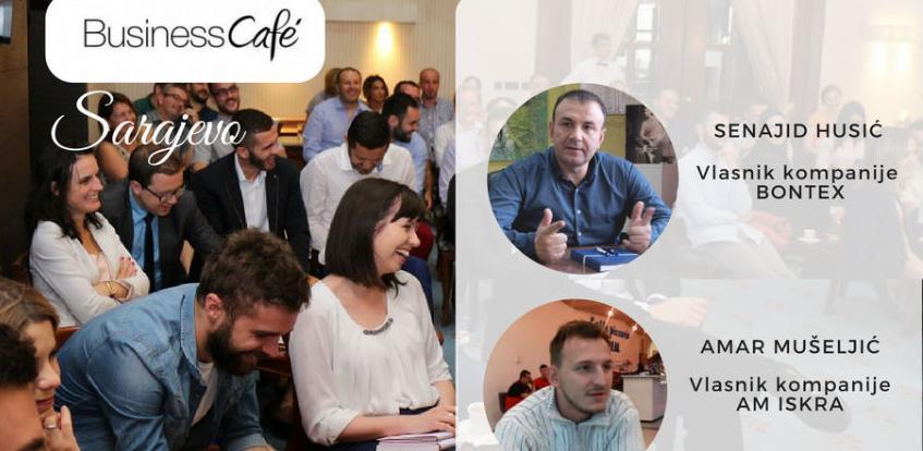 19. Business cafe u Sarajevu: Jesmo li dovoljno hrabri?