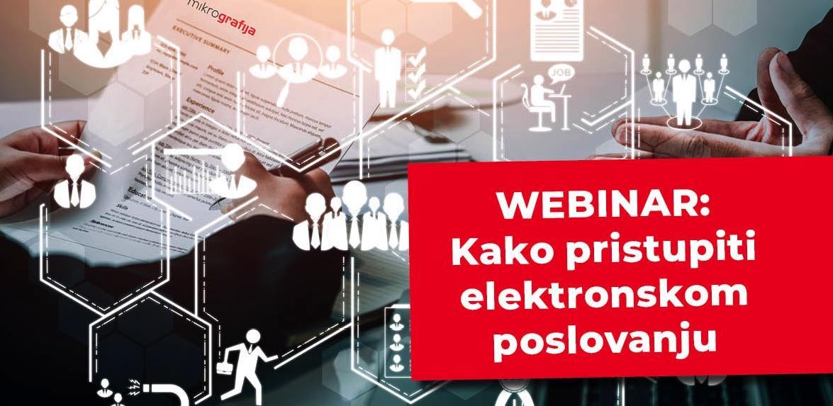 Webinar Mikrografije: Kako pristupiti elektronskom poslovanju