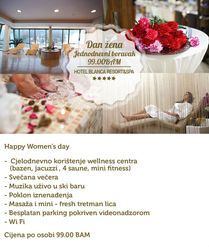 Proslavite Dan žena u Hotel Resort & Spa Blanca - Vlašić