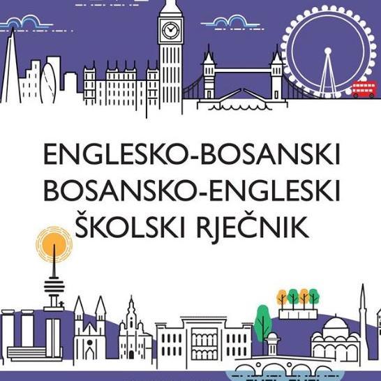Najzad – školsko izdanje Englesko-bosanskog / bosansko-engleskog rječnika!