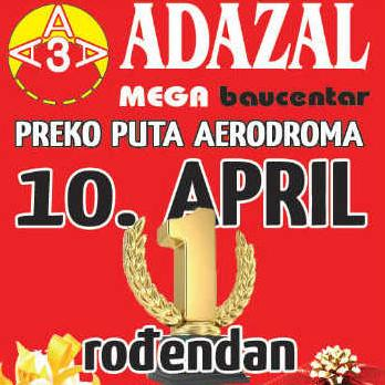 1. rođendan Adazal Mega Baucentra