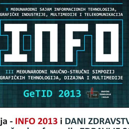 Danas otvaranje sajmova INFO 2013, Dani zdravstva i GeTID