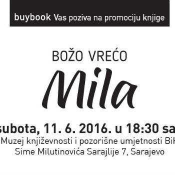 Izdavačka kuća Buybook s velikim zadovoljstvom najavljuje promociju knjige Bože Vreće Mila.