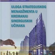 """Promovirana knjiga """"Uloga strategijskog menadžmenta u kreiranju sinergijskih učinaka"""", autora prof.dr.Duljka Hasića"""