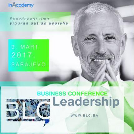 Druga Business Leadership konferencija u Sarajevu