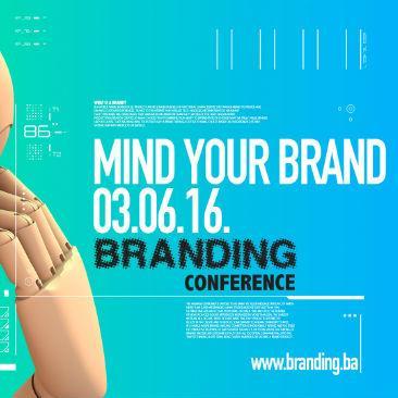 "Branding konferencija #6 - ""Mind Your Brand"""