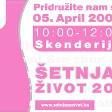 """""""Šetnja za život"""" i borba protiv raka dojke se nastavlja - Početak kampanje 7. marta 2009. godine"""