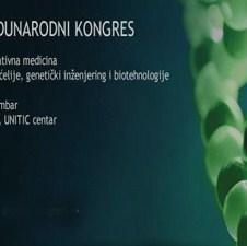 """U Sarajevu 9. decembra Međunarodni kongres """"Regenerativna medicina - matične ćelije, genetski inženjering i biotehnologija"""""""