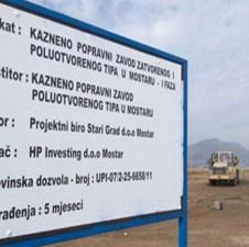 Najveće gradilište u Mostaru: Gradi se zatvor vrijedan 21 milijun maraka