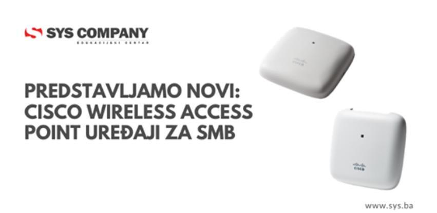 Novi Cisco Wireless Access Point uređaji za SMB