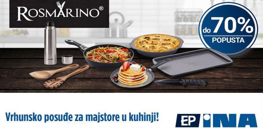 Za sve majstore u kuhinji Rosmarino posuđe po super cijeni