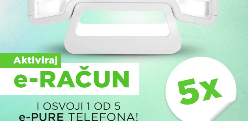 Aktivirajte E-račun i osvojite ePURE telefon!