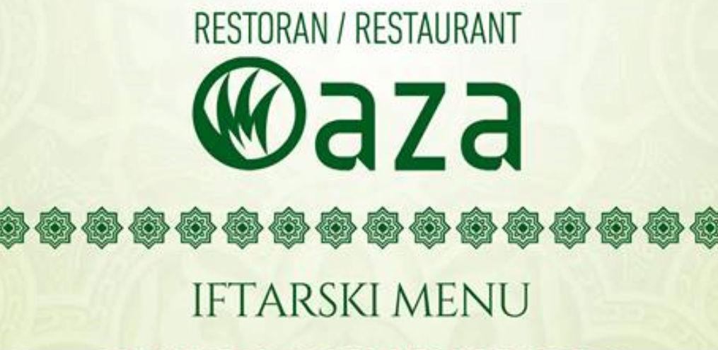 Organizujte iftar u prelijepom ambijentu restorana Oaza!