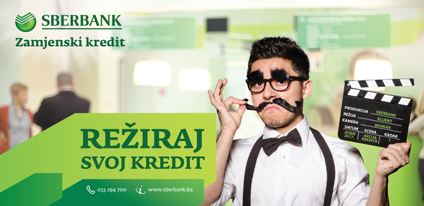 """""""Režiraj svoj kredit"""" - nova akcija kredita Sberbank BH"""