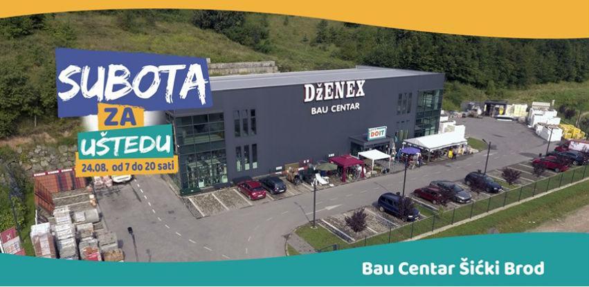 Subota za uštedu i do 50% u Bau Centru DŽENEX Šićki Brod